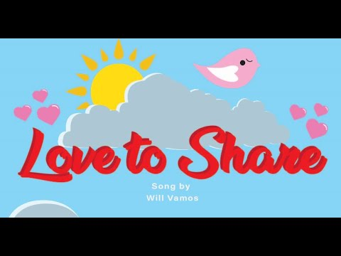 Love To Share - Will Vamos Feat. Jordan Waintraub (Official Music Video)