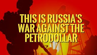 👉Oil Price War Explained  : It is a Russian War against The Petrodollar.