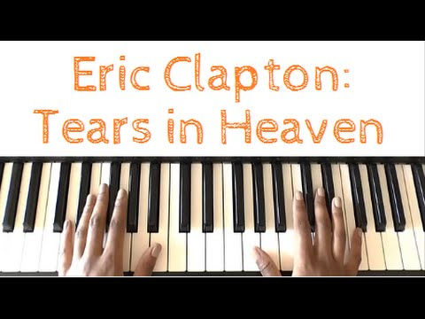 Eric Clapton - Tears in Heaven: Piano Tutorial