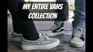 MY ENTIRE VANS COLLECTION: VANS VAULT, FOG, FEAR OF GOD and More