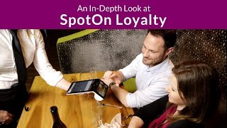 An In-Depth Look at SpotOn Loyalty