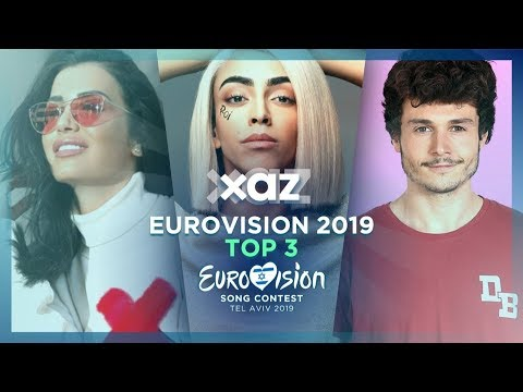 Eurovision 2019: Top 3 - NEW ??