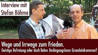 Stefan Böhme im Gespräch - Wege und Irrwege zum Frieden