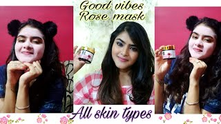 Good vibes Rose face mask | Good vibes products | Review and Demo | Hindi | Ria Das |