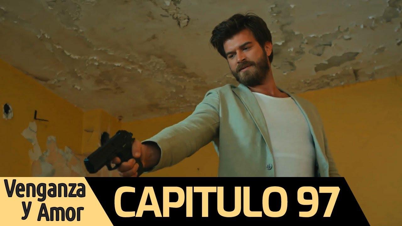 Venganza y Amor Capitulo 97 (Audio Español)