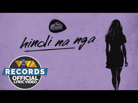 Hindi Na Nga - This Band [Official Lyric Video]