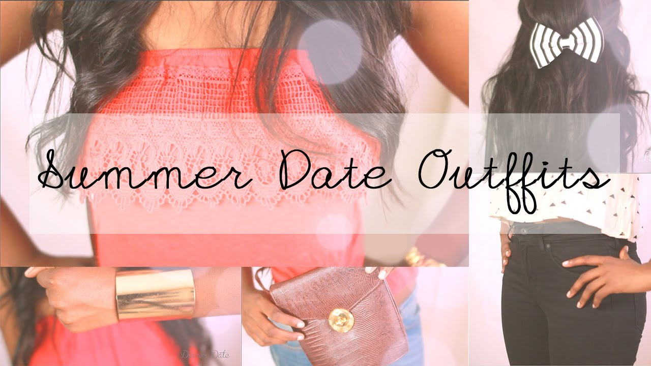 what to wear on a first dinner date in summer