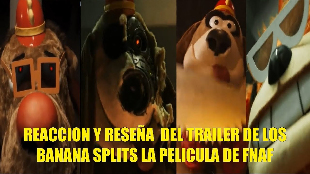 Ver Reaccion y Reseña del Trailer de Los Banana Splits La Pelicula de Five Nights At Freddys en Español