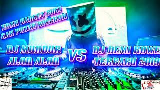 Gambar cover DJ MUNDUR ALON ALON VS DJ DEMI KOWE TERBARU 2019  ENAK BANGET RUGI GAK PUTAR BOSSKUH