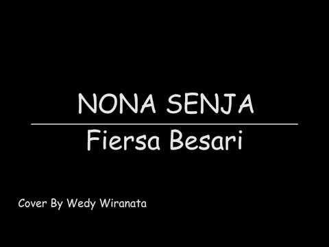 Wedy Wiranata   Nona Senja (Fiersa Besari Cover)