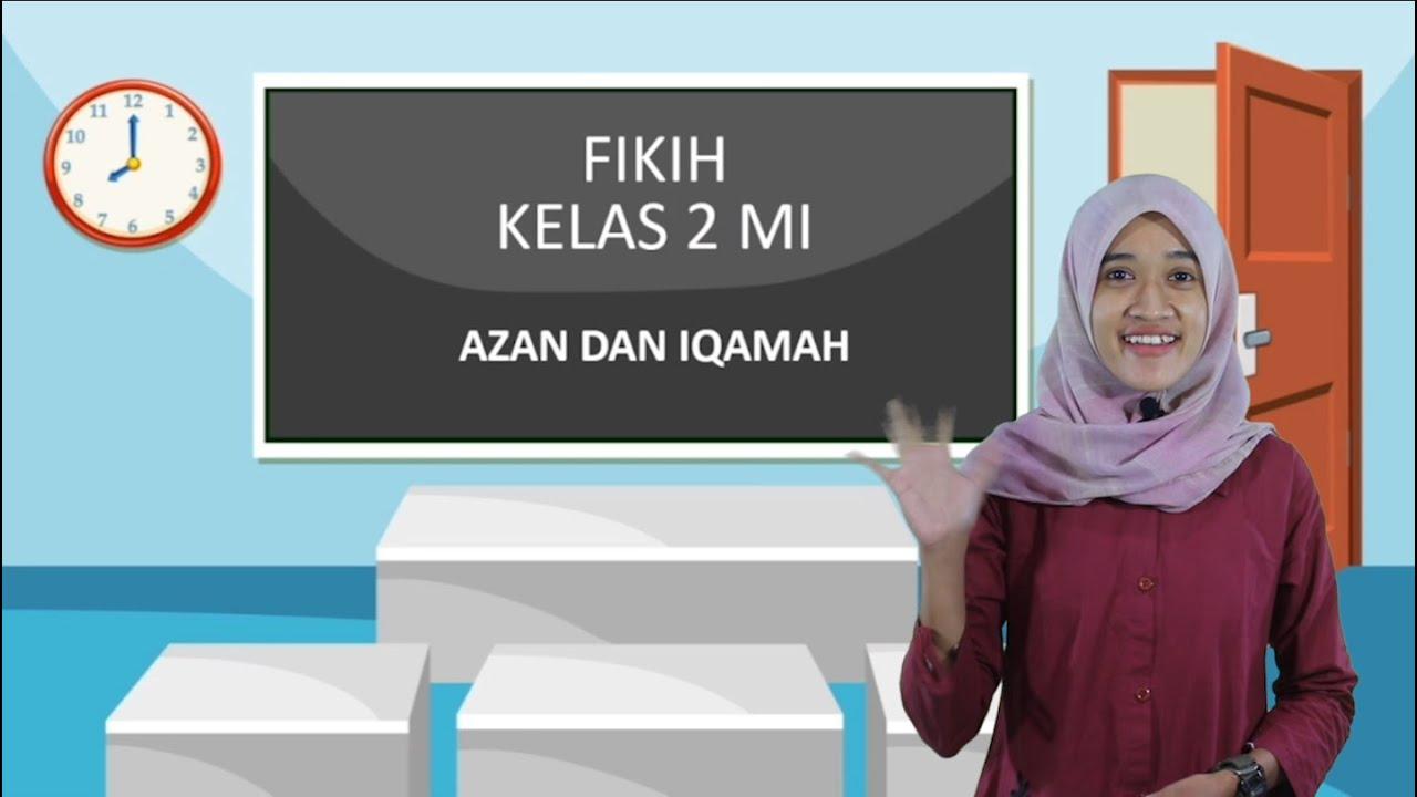 "Video Pembelajaran Kelas 2 Mata Pelajaran Fiqih Materi ""Adzan…"
