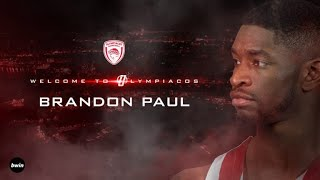 Brandon Paul Welcome To Olympiacos B.C ●  Best Plays & Highlights