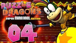 PUZZLE & DRAGONS: MARIO BROS. #04 - Lemmy verwirrt - Let