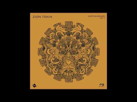 ZION TRAIN - TRANQUILITY THROUGHT HUMILITY - ELASTICA REMIX N°2