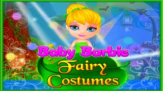 ♡ Baby Barbie - Tinkerbell Fairy Costumes Magical Dress Up Video Game For Children