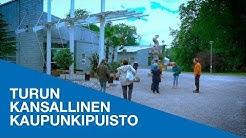 Turun kansallinen kaupunkipuisto - osa 18: Kasvitieteellinen puutarha