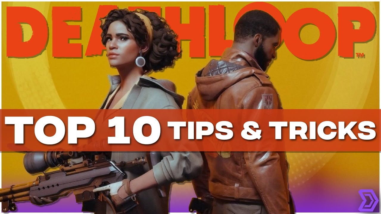 Deathloop: 7 hints and tips to know as you start playing