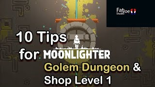 Moonlighter Tips for Golem Dungeon and the Beginning Shop!