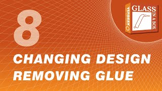 8 Removing Glue to Change Your Design