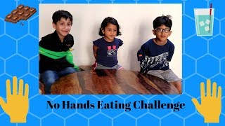 No Hands Eating Challenge | Funny Food Challenge | Indian kids Food Challenge