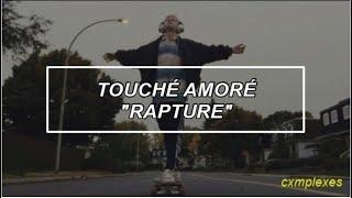 Touché Amoré - Rapture |Ingles - español|
