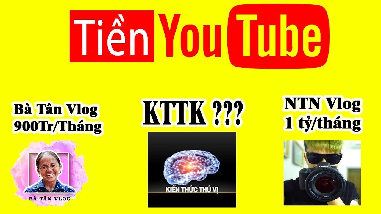 👉 Vén màn bí ẩn Tiền YouTube của KTTV, Bà Tân, NTN không như bạn tưởng!!