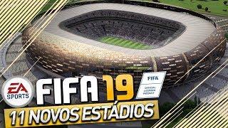 11 NOVOS ESTADIOS DO FIFA 19 (XBOX ONE - PS4)