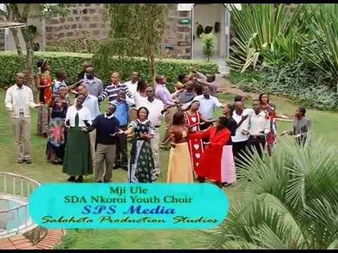 Mji Ule -Nkoroi SDA Youth Choir