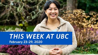 This Week at UBC - February 23–29, 2020