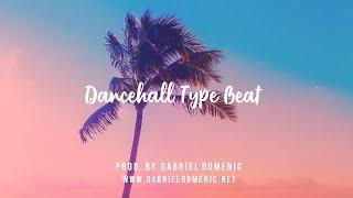 Dancehall Type Beat    Prod. by @GabrielDomenic