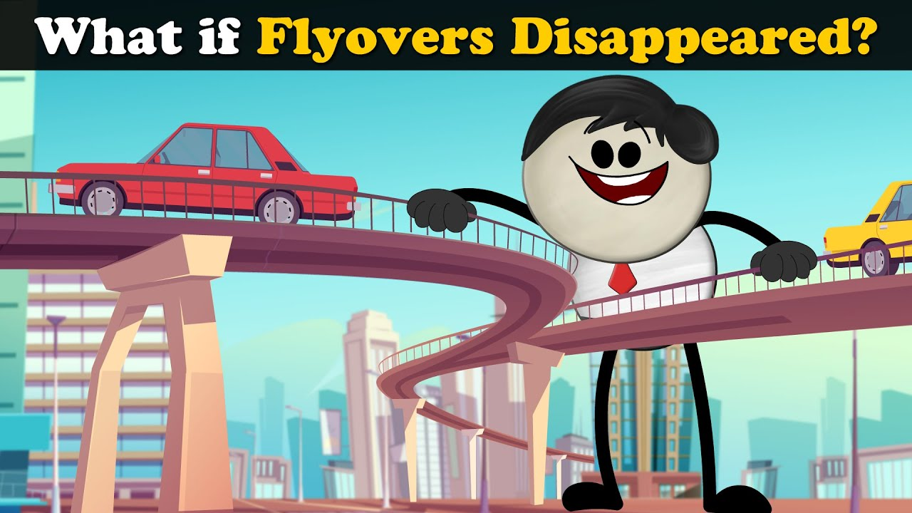 What if Flyovers Disappeared? + more videos | #aumsum #kids #science #education #whatif