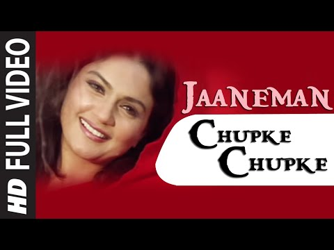 Jaaneman Chupke Chupke Full Song Film  Muskaan