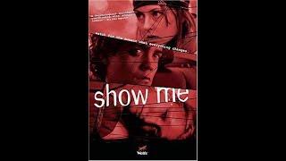 Show Me (2004) - Katharine Isabelle, Michelle Nolden movie