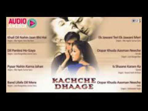Kachche Dhaage Audio Jukebox Song Music Lover Lover