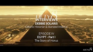 FIFTY8 Interviews Debbie Solaris / EPISODE IV Egypt Part I The Story of Horus