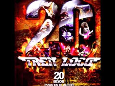 Tren Loco - 20 Años (Full CD)
