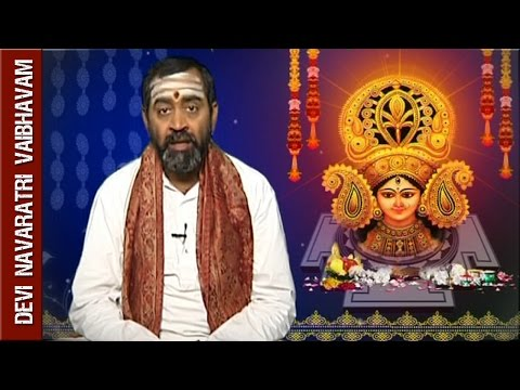 Devi Navaratri Vaibhavam by Brahmasri Samavedam Shanmukha Sarma    Full Episode    Episode 1