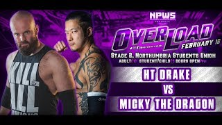 Micky The Dragon vs HT Drake at Overload (15/02/19)
