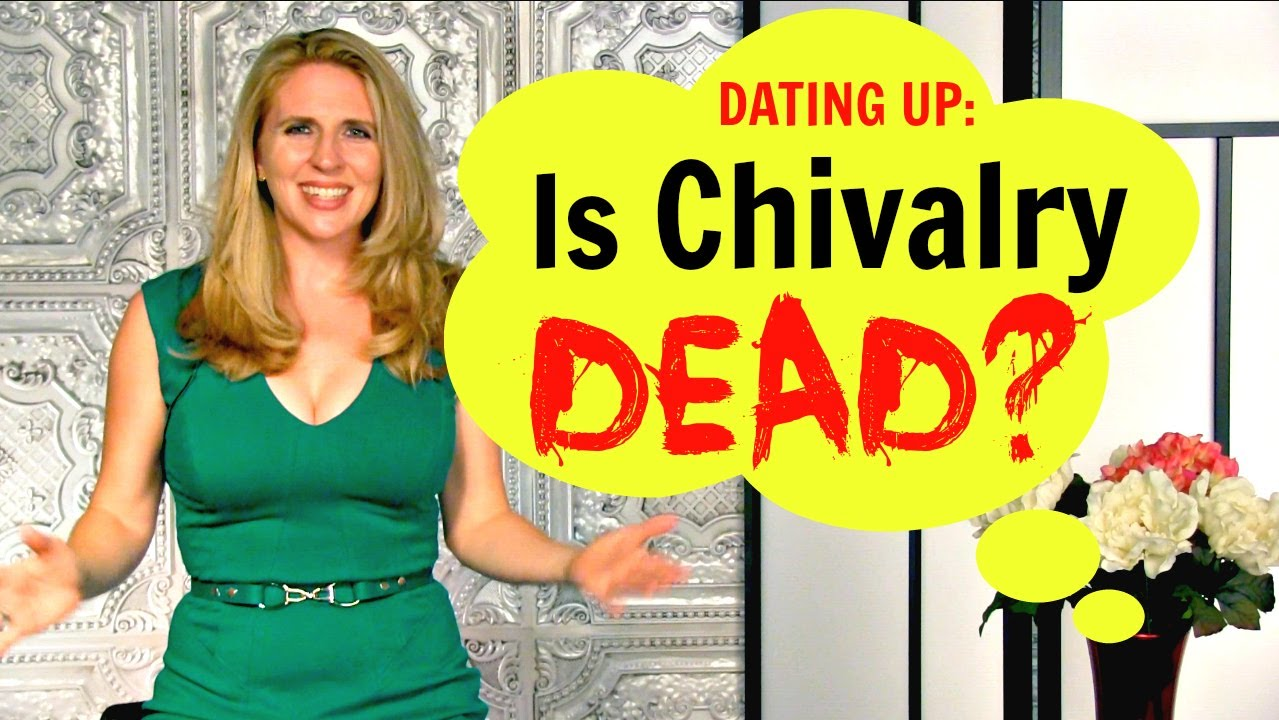 Chivalry dating