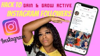 How to Gain Instagram Followers 2019 | Gaining Active Followers 2019