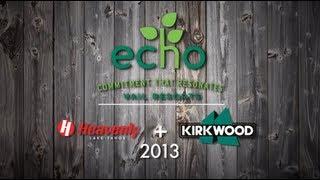 Heavenly and Kirkwood Echo Day 2013