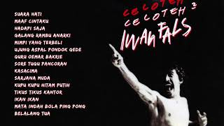 Iwan Fals – Celoteh Celoteh | Compilation Audio HQ