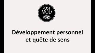 Développement personnel et quête de sens Postmod