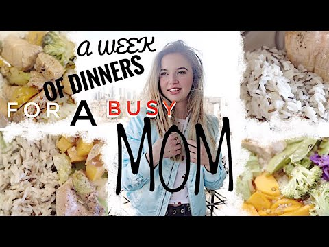 Easy Dinners For A Busy Mom | Teen Parents