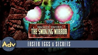 Broken Sword 2: The Smoking Mirror - Easter Eggs