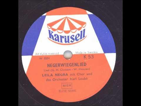 Leila Negra  Negerwiegenlied