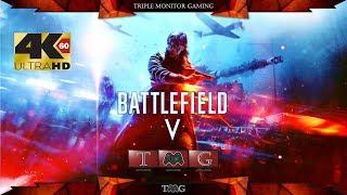 BATTLEFIELD V [4K@60fps]   Triple monitor gameplay 5760x1080