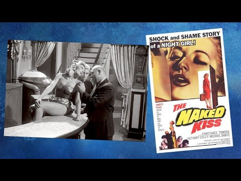 The Naked Kiss | 1964 - Best Quality HD -Film-Noir/Drama/Crime: With Subtitles