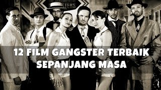 Video 12 Film Gangster Terbaik Sepanjang Masa download MP3, 3GP, MP4, WEBM, AVI, FLV Juni 2018