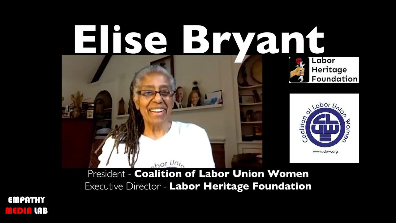Coalition of Labor Union Women Prez,  Labor Artist, Teacher: Elise Bryant - Harmony of Interests